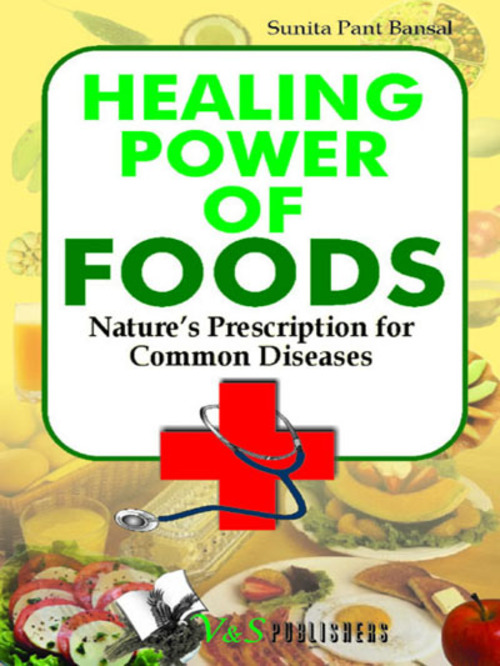 Product picture Healing Power Of Foods - Natures Prescriptions for Common Di