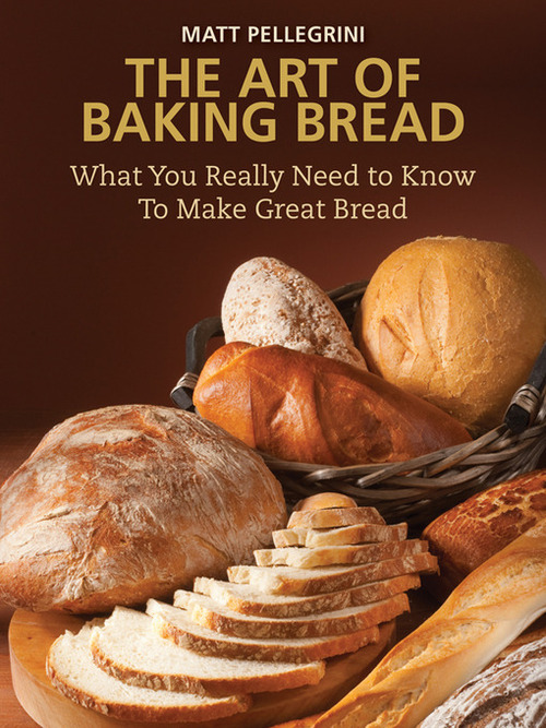 Product picture The Art of Baking Bread: What You Really Need to Know to Mak